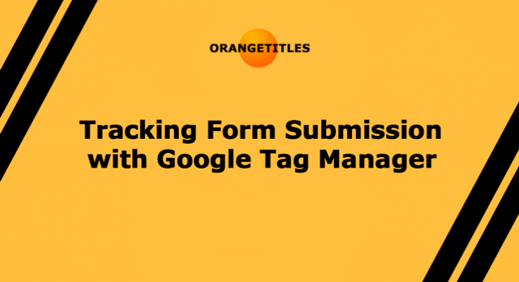 Tracking Form Submission with Google Tag Manager